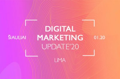 [trend] Digital Marketing Update'20. Šiauliai